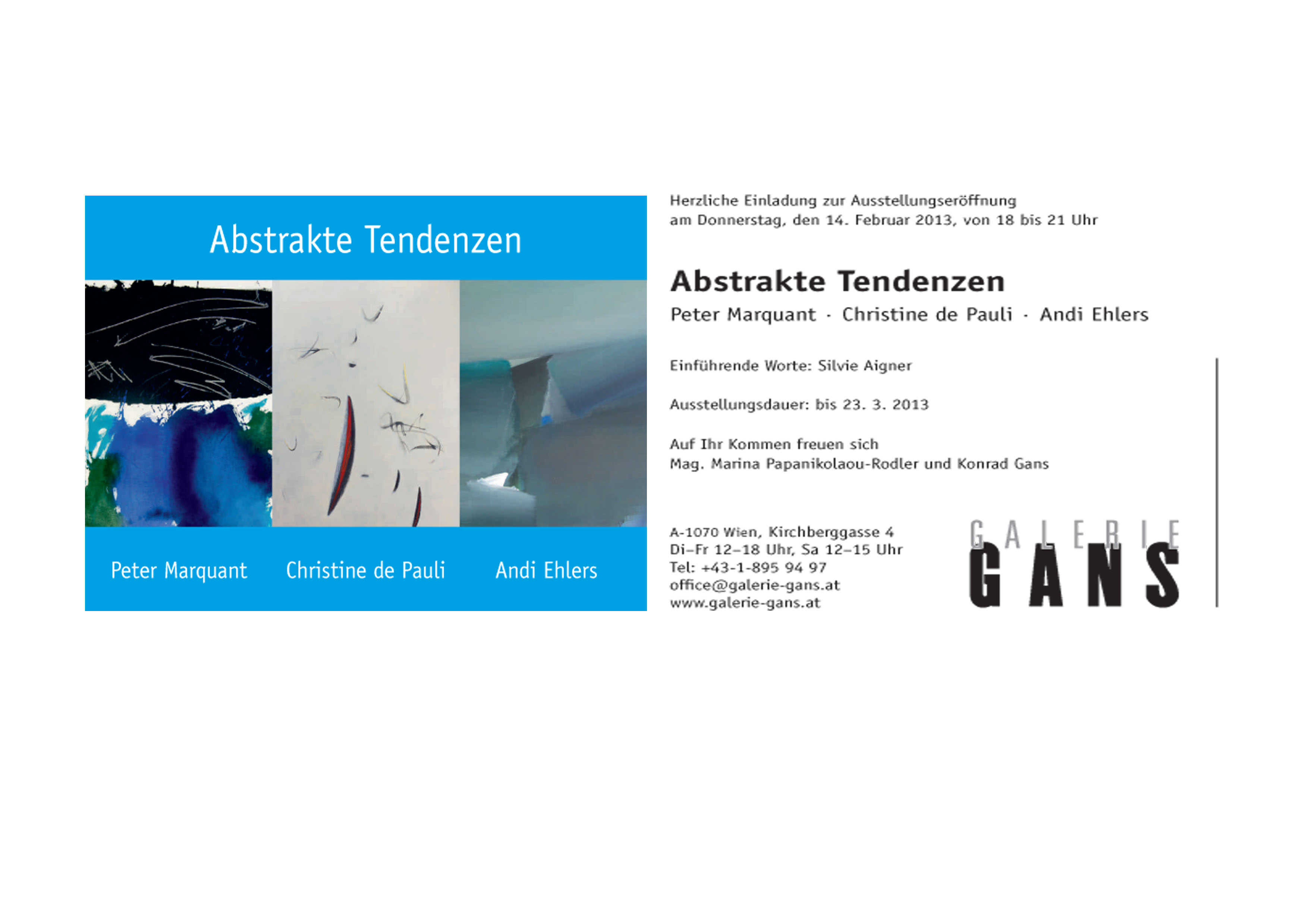 Exposición colectiva: Abstrakte tendenzen. Peter Marquant. Christine de Pauli. Andi Ehlers. Galerie Gans. Viena